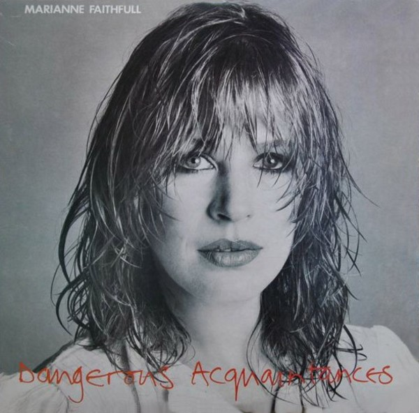 marianne-faithfull-dangerous-acquaintances.jpg
